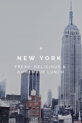 NEW YORK FRESH, DELICIOUS & HOMEMADE LUNCH