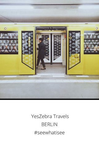 YesZebra Travels BERLIN #seewhatisee