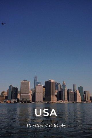 USA 10 cities // 6 Weeks