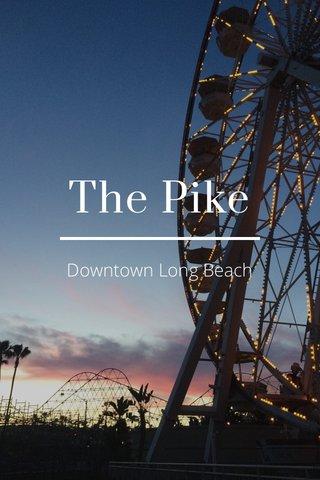 The Pike Downtown Long Beach