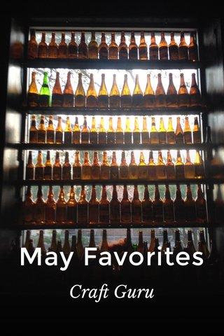 May Favorites Craft Guru