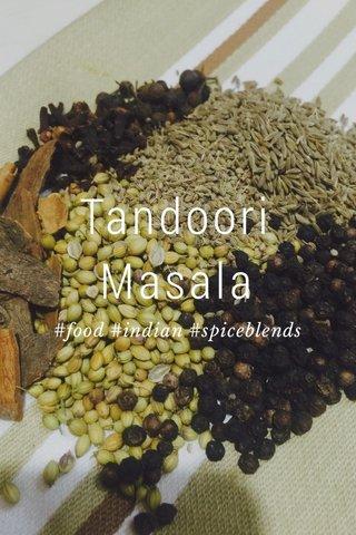 Tandoori Masala #food #indian #spiceblends