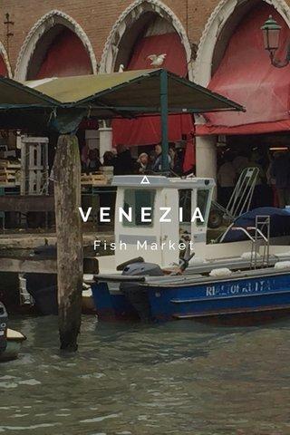 VENEZIA Fish Market