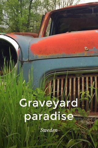 Graveyard paradise Sweden