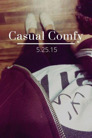 Casual Comfy 5.25.15