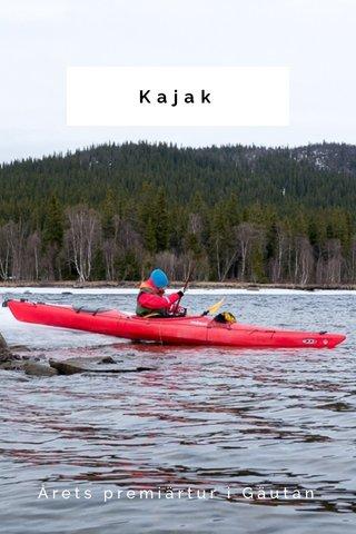 Kajak Årets premiärtur i Gäutan