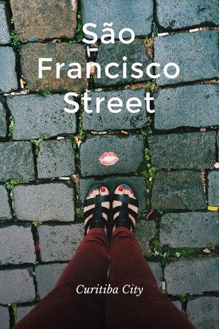 São Francisco Street Curitiba City