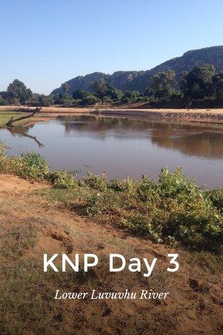 KNP Day 3 Lower Luvuvhu River