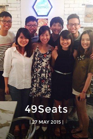 49Seats | 27 MAY 2015 |