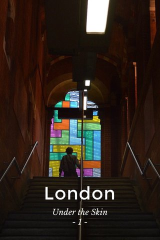 London Under the Skin - 1 -