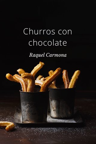 Churros con chocolate Raquel Carmona