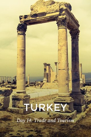 TURKEY Day 14: Trade and Tourism