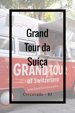 Grand Tour da Suíça Corcovado - RJ