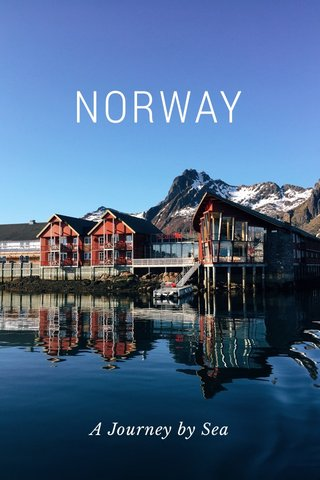 NORWAY A Journey by Sea