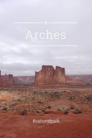 Arches #nationalpark