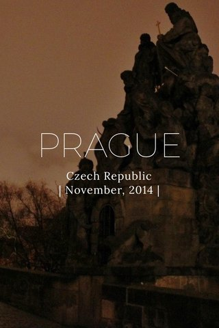 PRAGUE Czech Republic | November, 2014 |