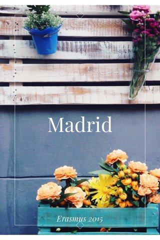 Madrid Erasmus 2015