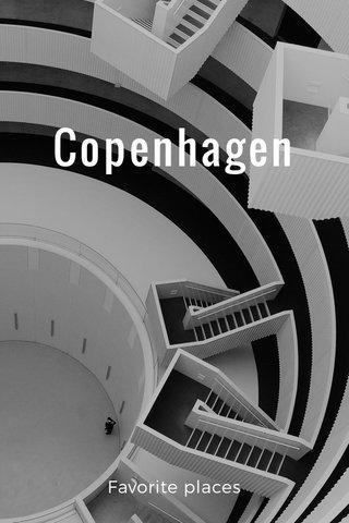 Copenhagen Favorite places