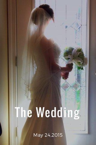 The Wedding May 24,2015