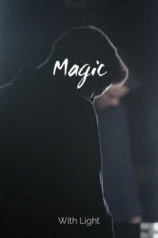 Magic With Light