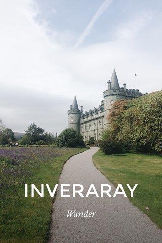 INVERARAY Wander