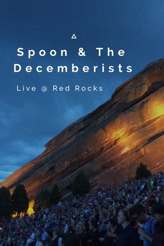 Spoon & The Decemberists Live @ Red Rocks