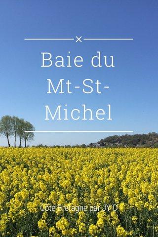Baie du Mt-St-Michel Côté Bretagne par JY-D