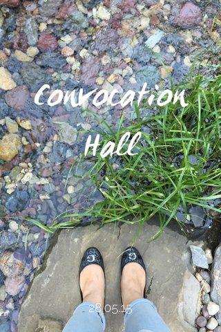 Convocation Hall 28.05.15