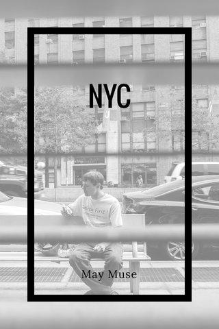 NYC May Muse