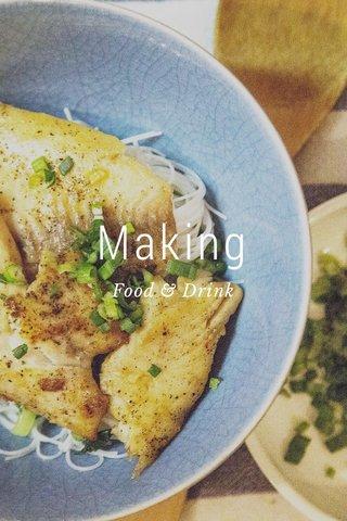 Making Food & Drink