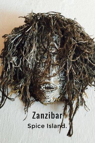 Zanzibar Spice Island.