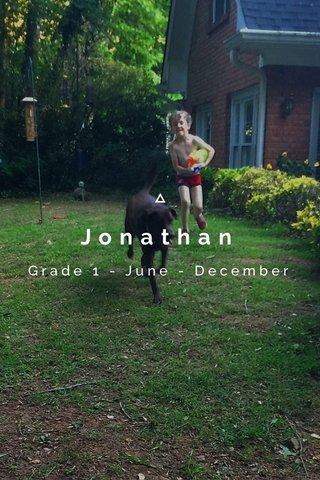 Jonathan Grade 1 - June - December