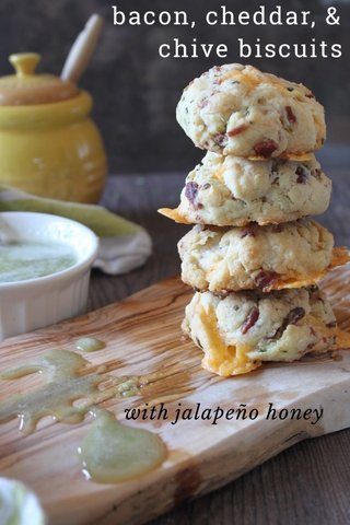 bacon, cheddar, & chive biscuits with jalapeño honey
