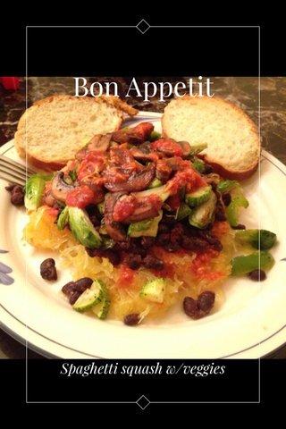 Bon Appetit Spaghetti squash w/veggies