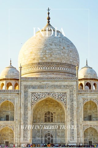 INDIA | WITH INTREPID TRAVEL |