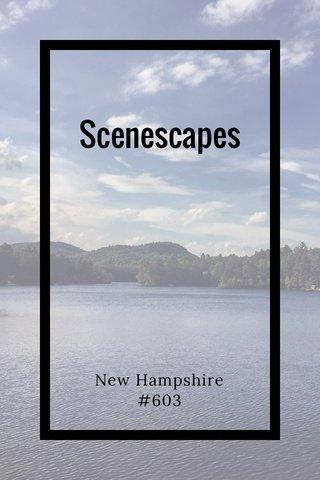 Scenescapes New Hampshire #603