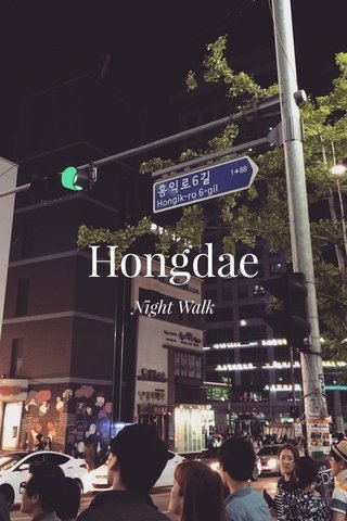 Hongdae Night Walk