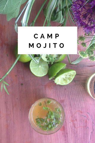 CAMP MOJITO