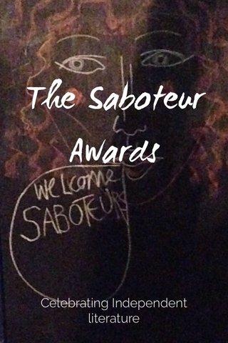 The Saboteur Awards Celebrating Independent literature
