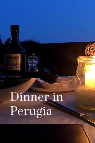 Dinner in Perugia