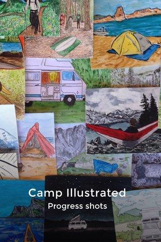 Camp Illustrated Progress shots