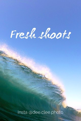 Fresh shoots Insta @dee.clee.photo