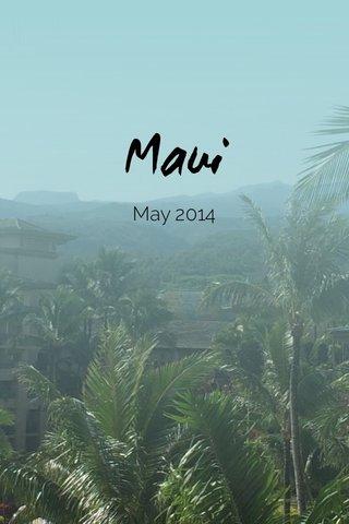 Maui May 2014