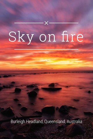 Sky on fire Burleigh Headland, Queensland, Australia