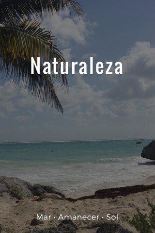 Naturaleza Mar • Amanecer • Sol
