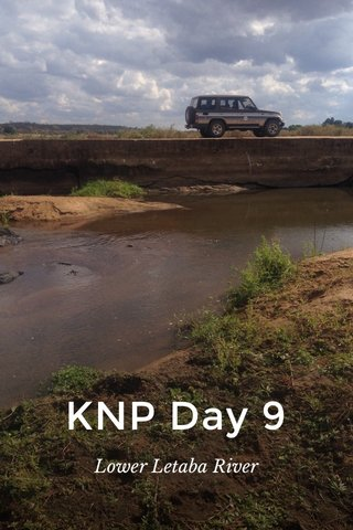 KNP Day 9 Lower Letaba River
