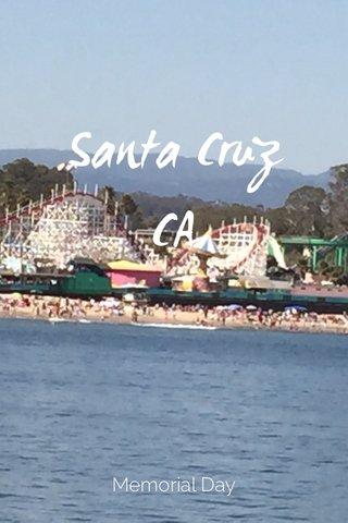 Santa Cruz CA Memorial Day