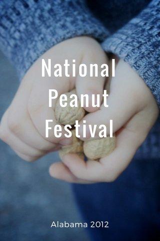 National Peanut Festival Alabama 2012