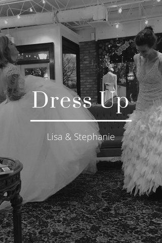 Dress Up Lisa & Stephanie