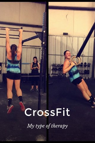 CrossFit My type of therapy